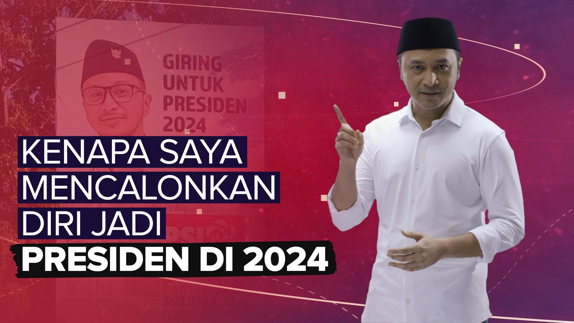 Kisah Kita, Alasan Giring Maju Menjadi Calon Presiden RI 2024
