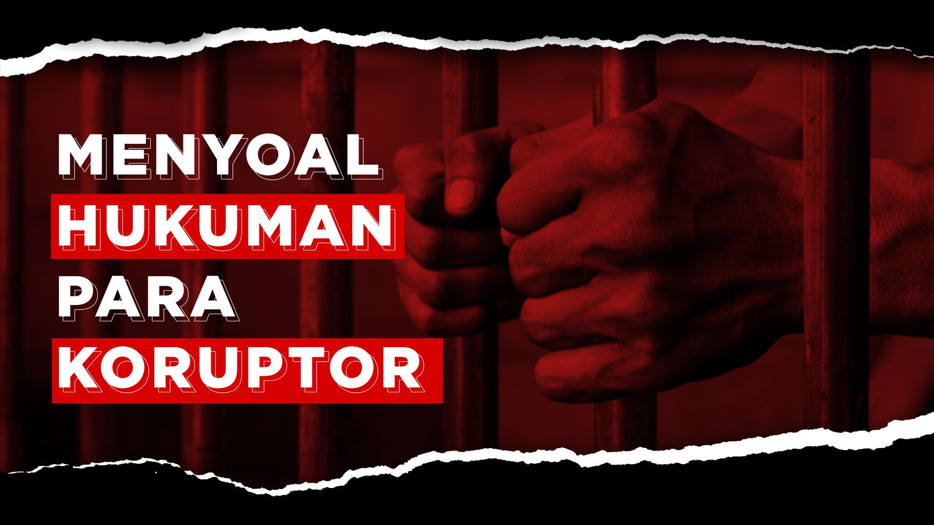 Menyoal Hukuman Para Koruptor