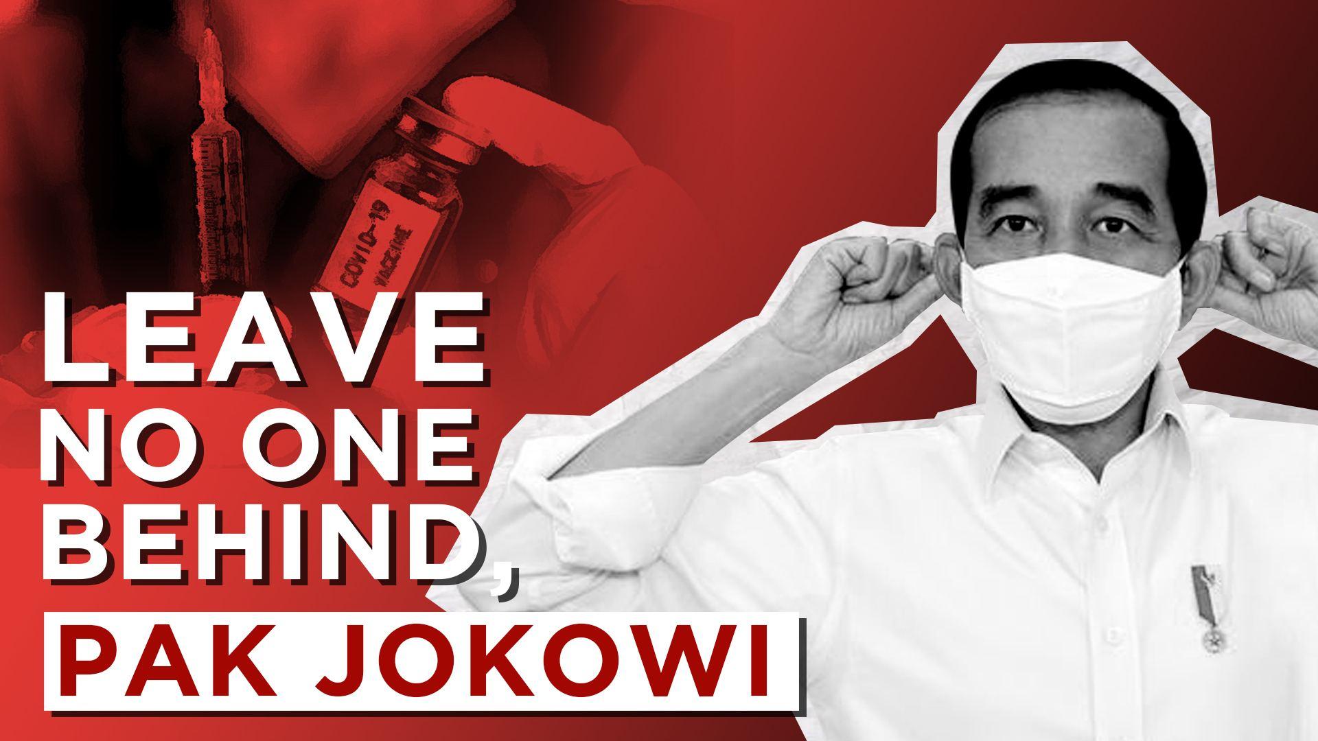 Leave No One Behind, Pak Jokowi