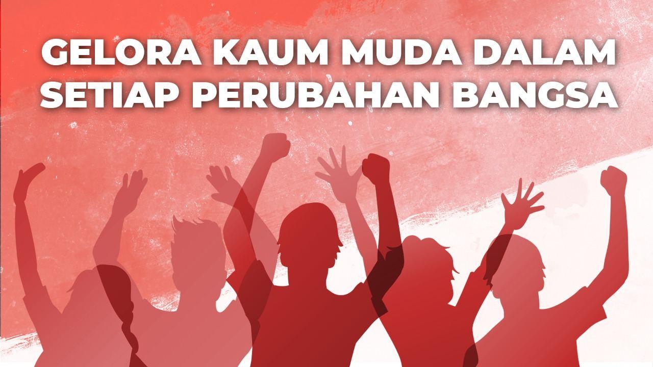 Gelora Kaum Muda Dalam Setiap Perubahan Bangsa